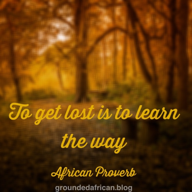 #Africanproveb #Life #lifelessons #groundedafrican
