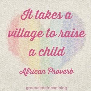 #africanproverb #africanwisdom #motherhood #african