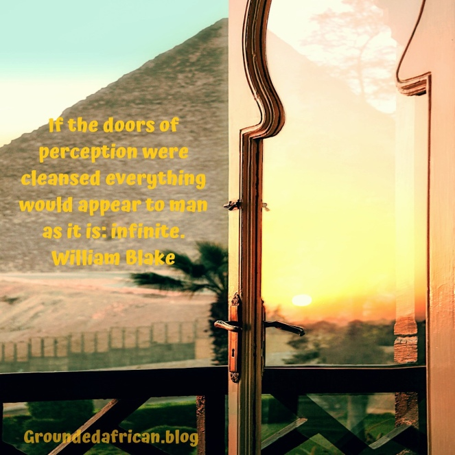 Door with sunrise reflected opening out to a view of the pyramids. Quote by William Blake
