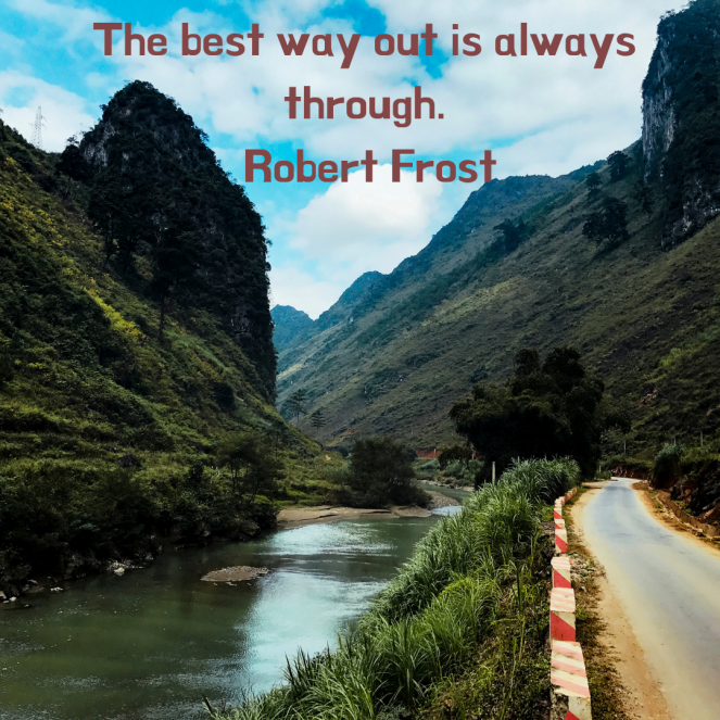 River running through a mountain. Quote by Robert Frost