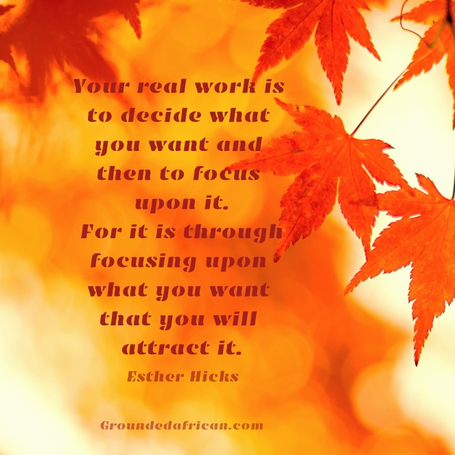 Orange autumn leaves. Quote by Esther Hicks