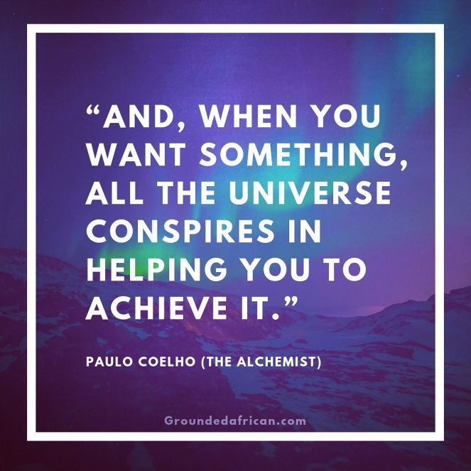 Aurora borealis. Quote by Paulo Coelho from the Alchemist
